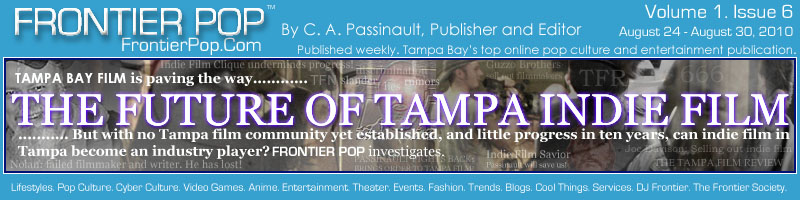 The Reverence Chronicles 2001 - Frontier Pop Issue 6: The Future Of Tampa Indie Film