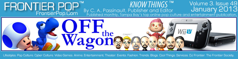 Frontier Pop Issue 49: Off The Wagon: Videogame Industry Special.- C. A. Passinault