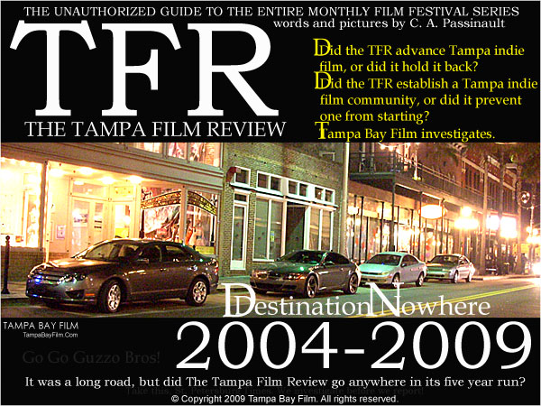 The guide for the Tampa Film Review.