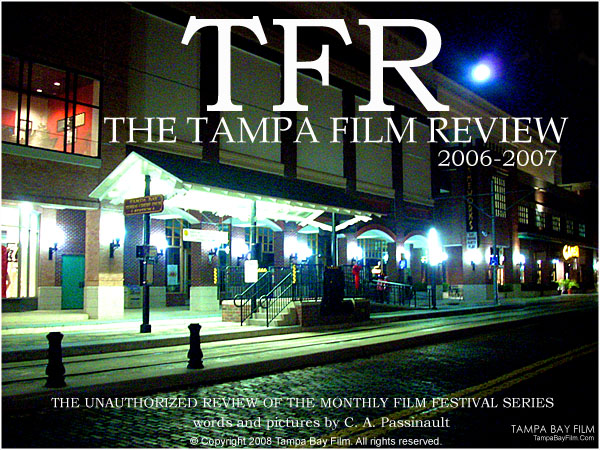 Tampa Film Review 2006-2007 review.